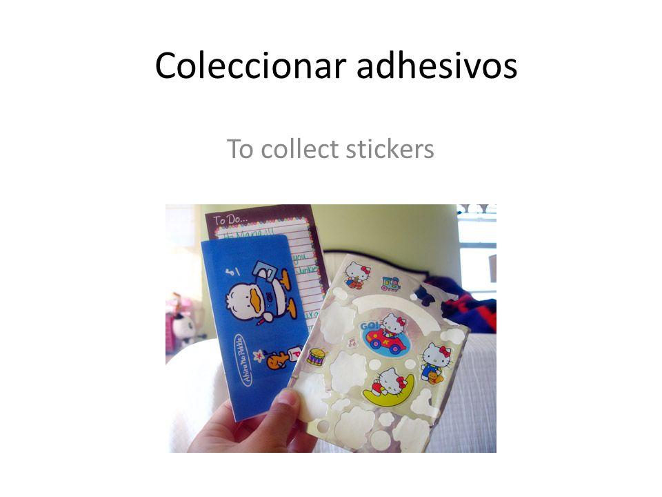 Coleccionar adhesivos To collect stickers