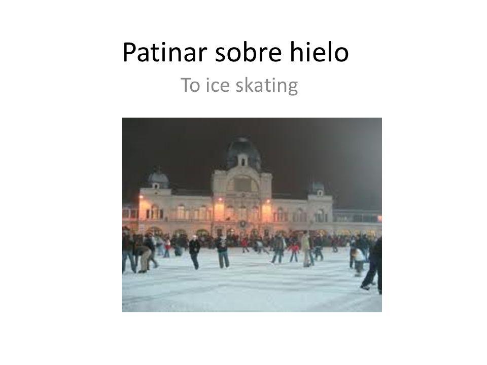Patinar sobre hielo To ice skating