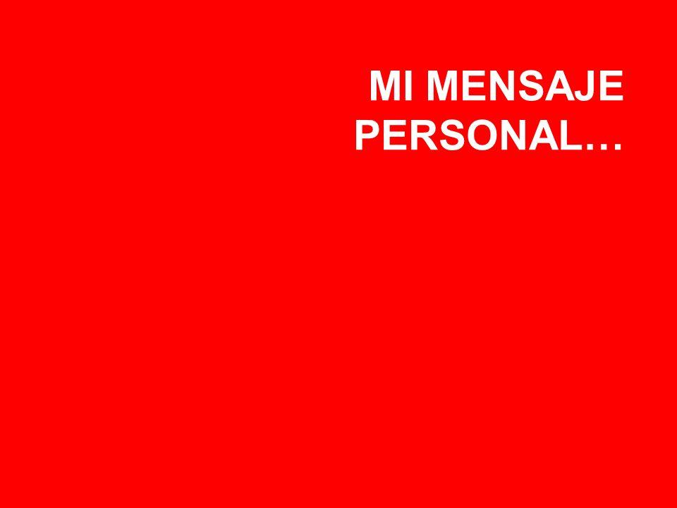 MI MENSAJE PERSONAL…
