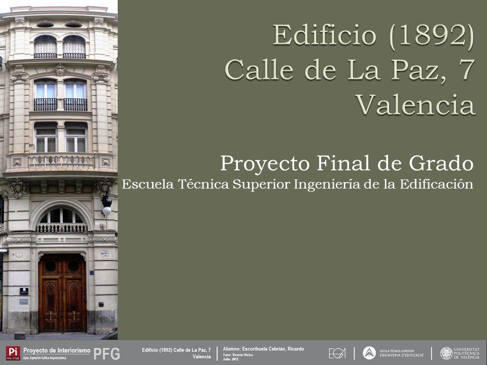 Proyecto Final de Grado Escuela Técnica Superior Ingeniería de la Edificación