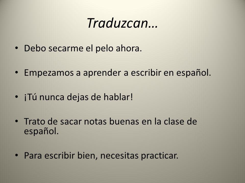 Tarea: Tarea esta noche: handwrite the 5 Spanish sentences in your notes and handwrite the English translations (Additions: decidir is often used in the preterite)