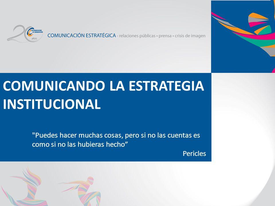 COMUNICANDO LA ESTRATEGIA INSTITUCIONAL