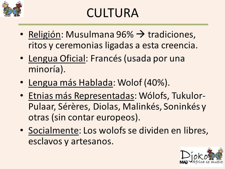 CULTURA Religión: Musulmana 96% tradiciones, ritos y ceremonias ligadas a esta creencia. Lengua Oficial: Francés (usada por una minoría). Lengua más H