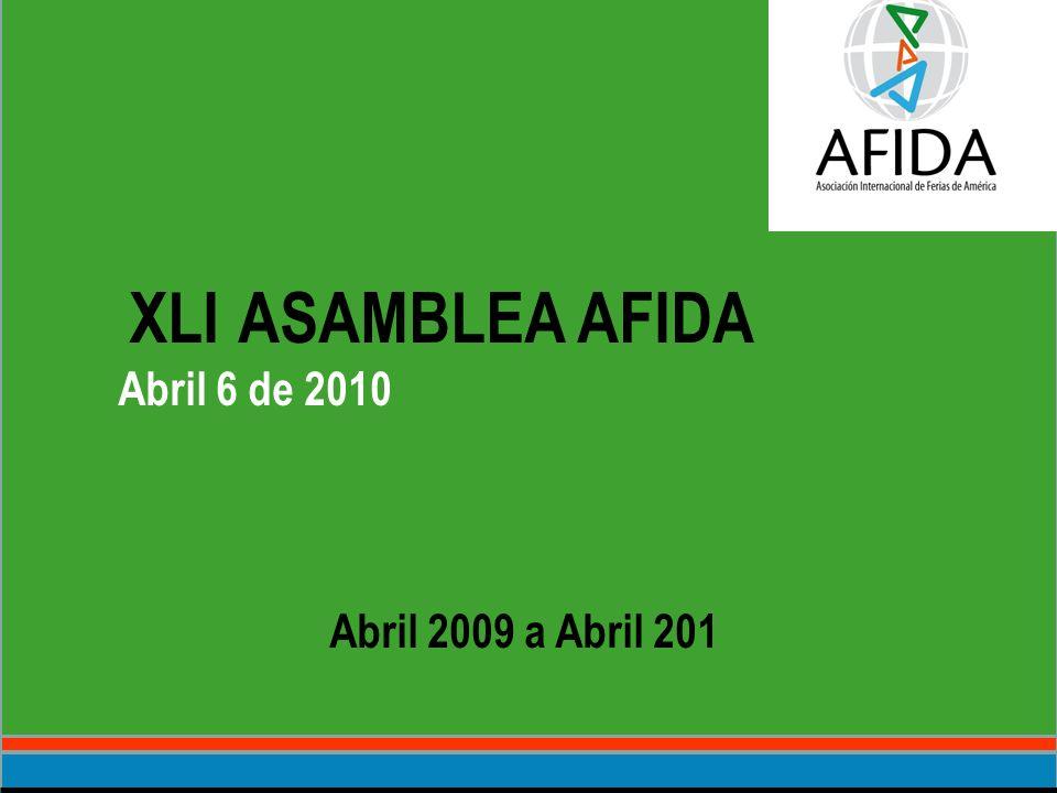 XLI ASAMBLEA AFIDA Abril 6 de 2010 Abril 2009 a Abril 201