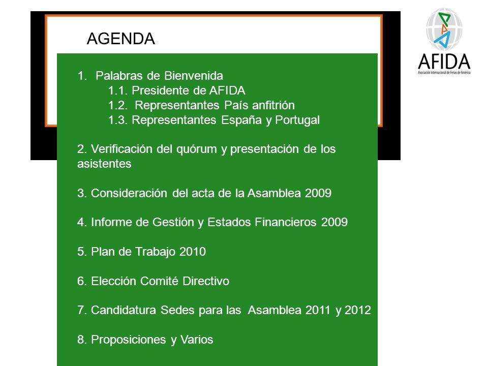 PC2 – Apoyar el desarrollo de mercados consolidándose como un operador ferial profesional de alcance regional e internacional AGENDA 1.Palabras de Bienvenida 1.1.