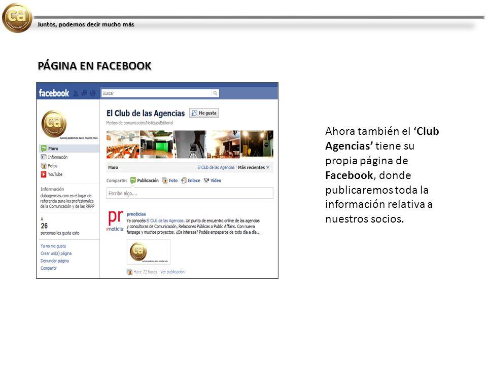 Ahora también el Club Agencias tiene su propia página de Facebook, donde publicaremos toda la información relativa a nuestros socios.