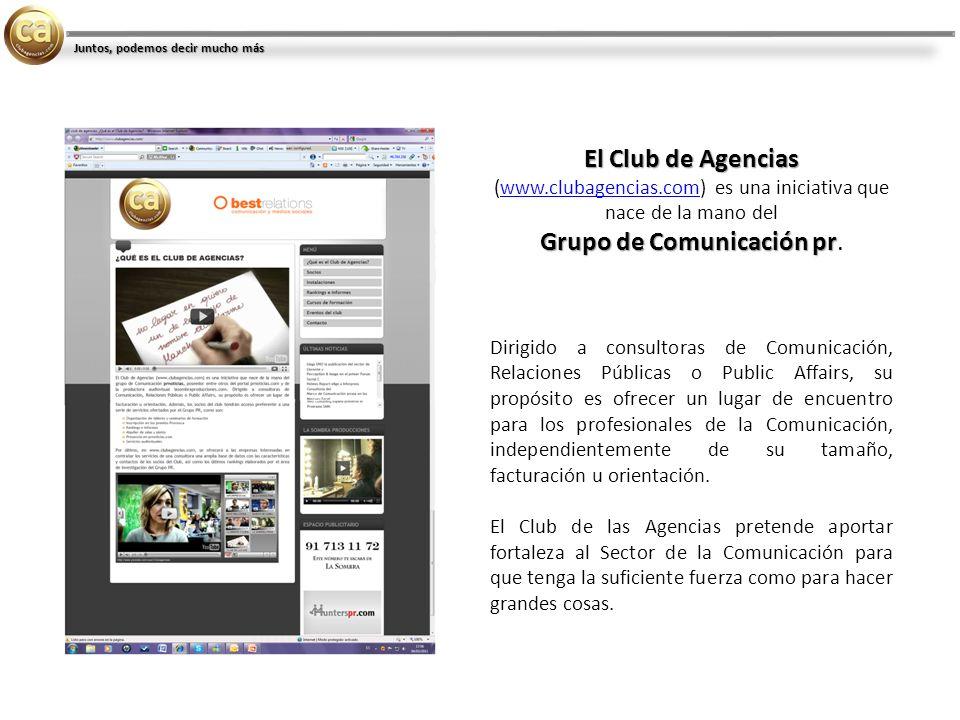 El Club de Agencias El Club de Agencias (www.clubagencias.com) es una iniciativa que nace de la mano delwww.clubagencias.com Grupo de Comunicación pr Grupo de Comunicación pr.