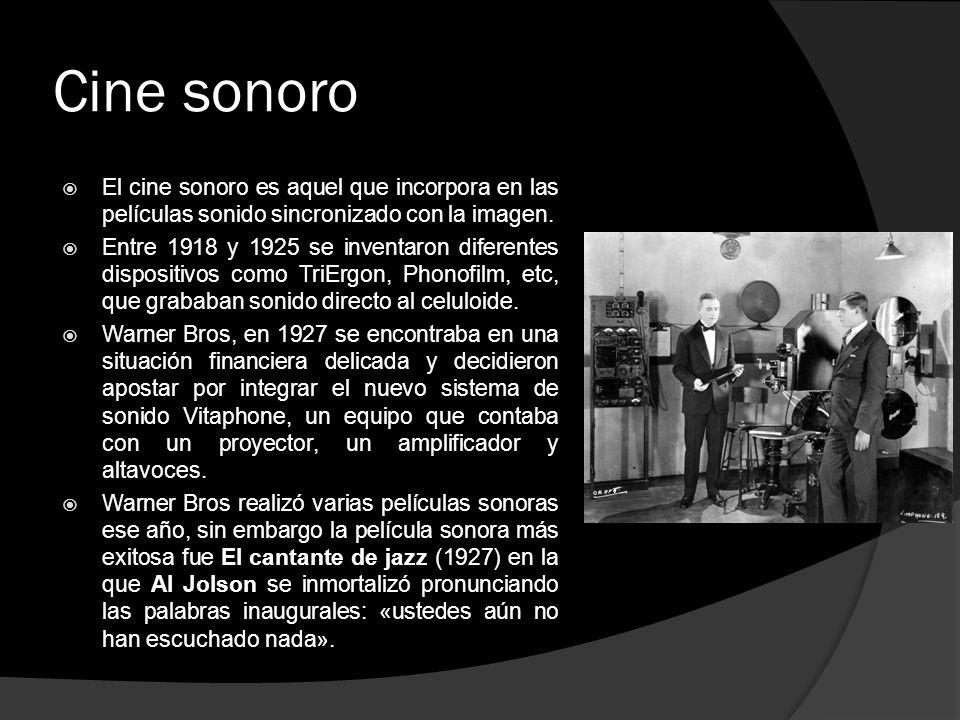 Cine sonoro El cine sonoro es aquel que incorpora en las películas sonido sincronizado con la imagen. Entre 1918 y 1925 se inventaron diferentes dispo