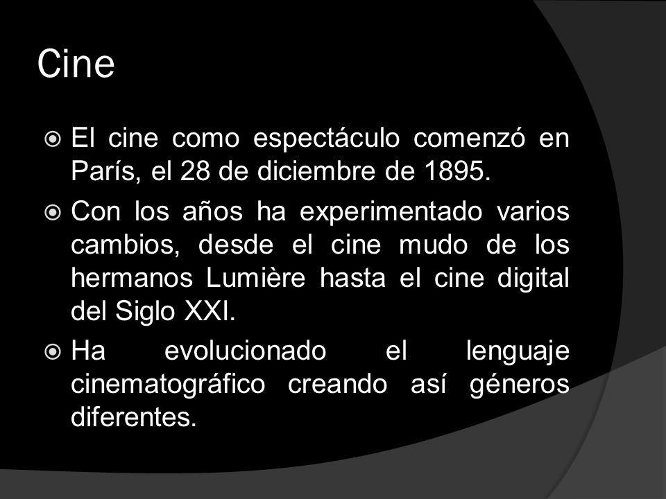 Cine El cine como espectáculo comenzó en París, el 28 de diciembre de 1895. Con los años ha experimentado varios cambios, desde el cine mudo de los he