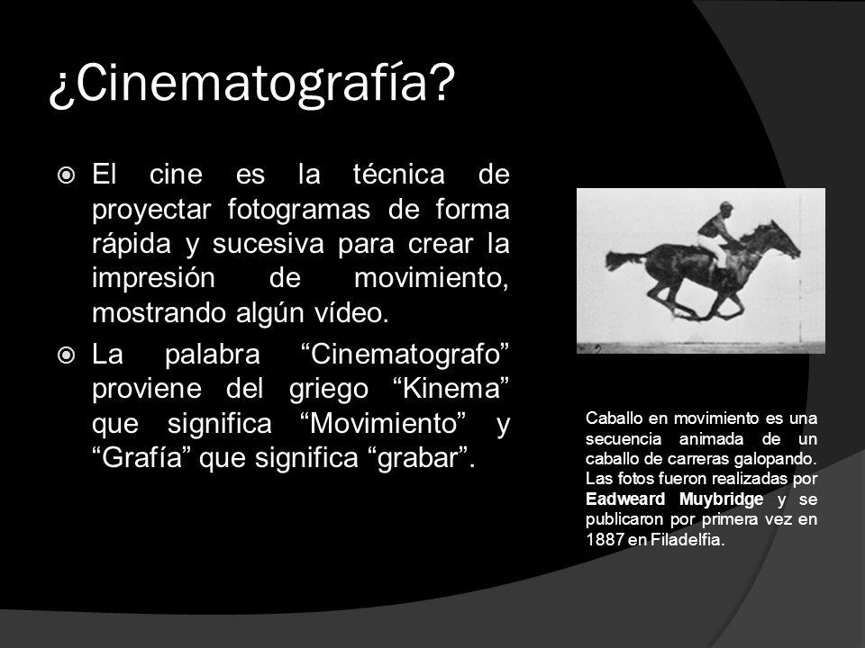 ¿Cinematografía? El cine es la técnica de proyectar fotogramas de forma rápida y sucesiva para crear la impresión de movimiento, mostrando algún vídeo