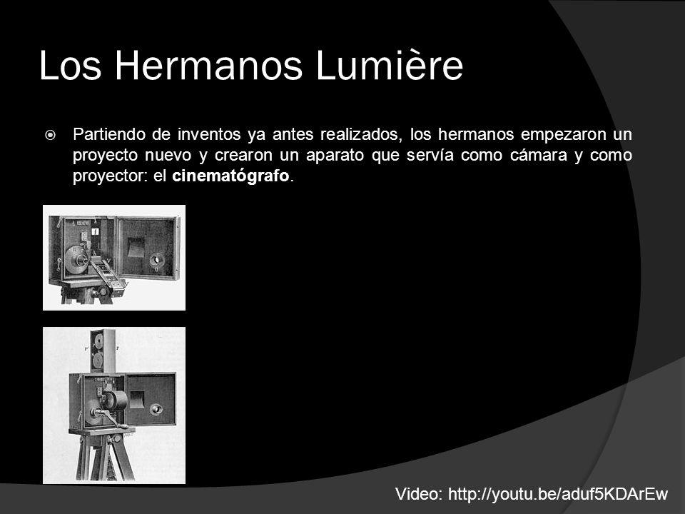 Los Hermanos Lumière Partiendo de inventos ya antes realizados, los hermanos empezaron un proyecto nuevo y crearon un aparato que servía como cámara y como proyector: el cinematógrafo.