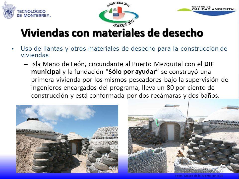 Viviendas con materiales de desecho Uso de llantas y otros materiales de desecho para la construcción de viviendas – Isla Mano de León, circundante al
