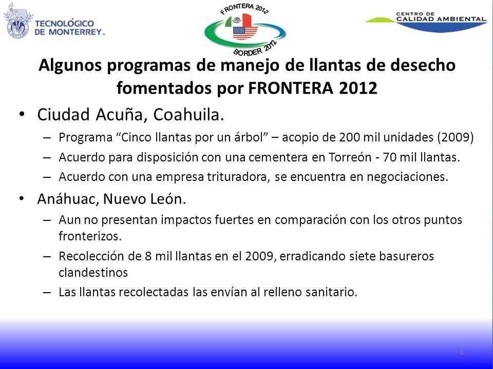Ciudad Acuña, Coahuila. – Programa Cinco llantas por un árbol – acopio de 200 mil unidades (2009) – Acuerdo para disposición con una cementera en Torr
