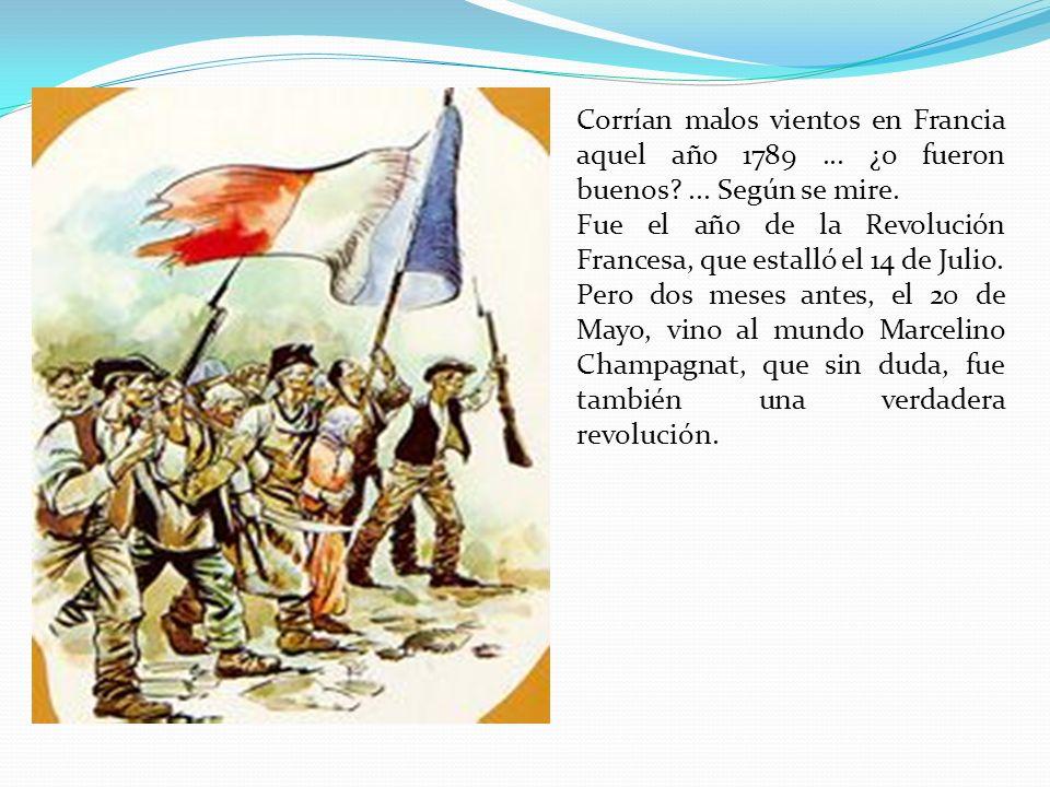 Corrían malos vientos en Francia aquel año 1789...