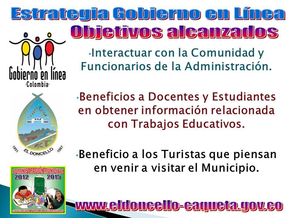 Mantener informada a la Comunidad de carácter Municipal, Departamental, Nacional e Internacional.