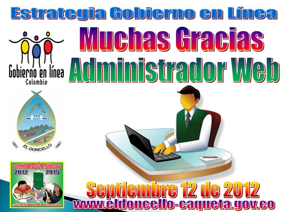 Interactuar con la Comunidad y Funcionarios de la Administración.