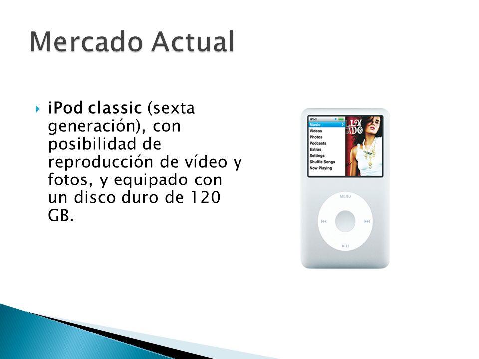 iPod classic (sexta generación), con posibilidad de reproducción de vídeo y fotos, y equipado con un disco duro de 120 GB.