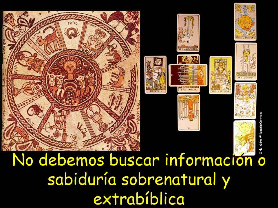 No debemos buscar información o sabiduría sobrenatural y extrabíblica © Hendrike / Wikimedia Commons
