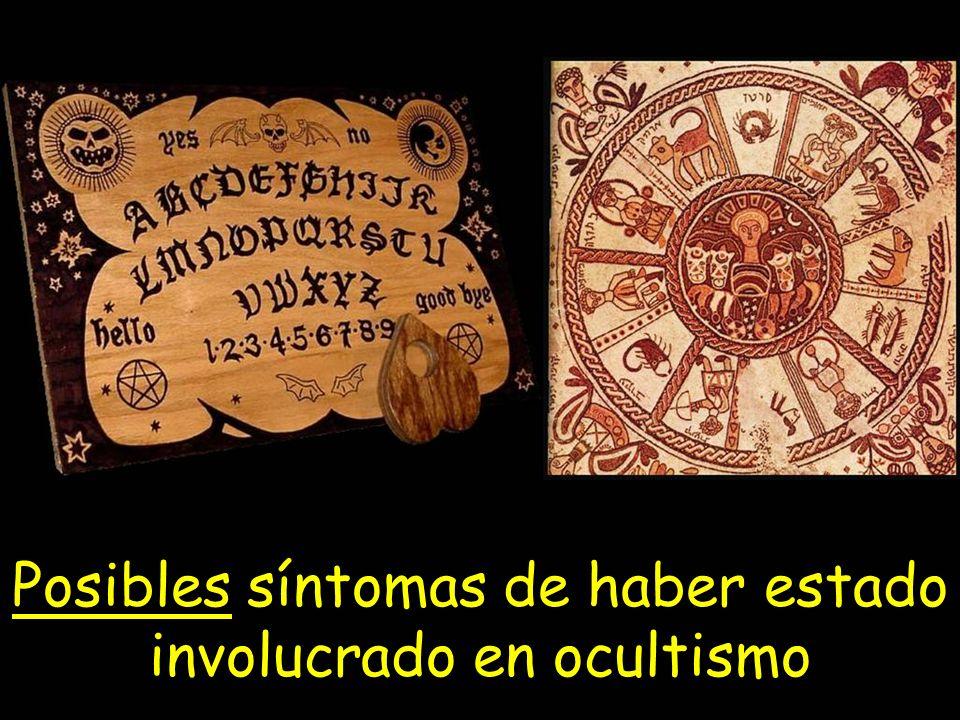Posibles síntomas de haber estado involucrado en ocultismo