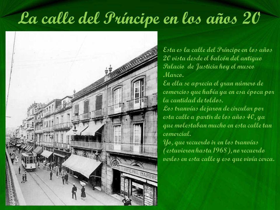 La calle del Príncipe La calle del Príncipe fue desde su urbanización como parte de la carretera de Villacastín, el centro de la vida social de la ciu