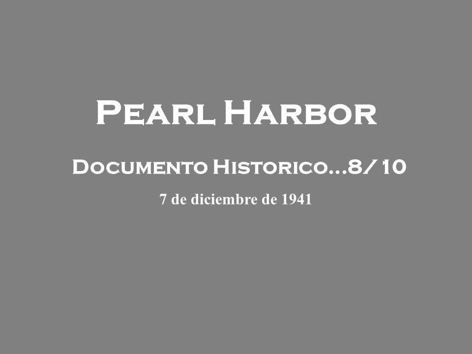Pearl Harbor El Domingo 7 de diciembre de 1941 los japoneses lanzaron un ataque sorpresa contra las Fuerzas de EE.UU.