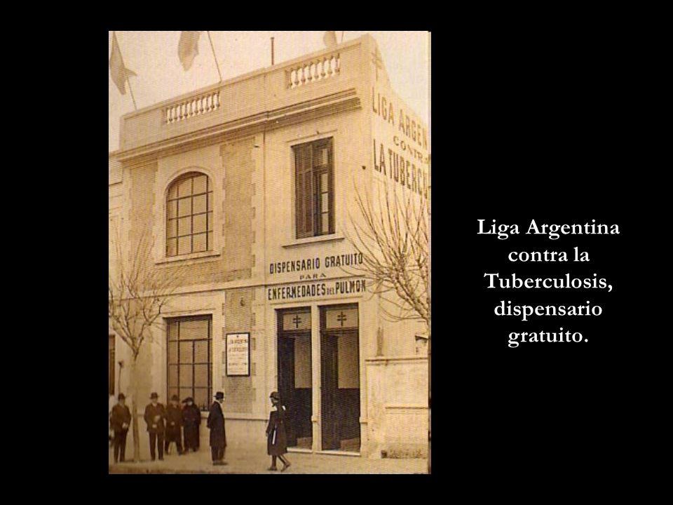 Liga Argentina contra la Tuberculosis, dispensario gratuito.