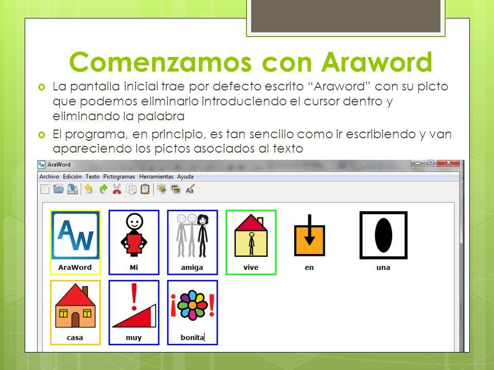 Comenzamos con Araword La pantalla inicial trae por defecto escrito Araword con su picto que podemos eliminarlo introduciendo el cursor dentro y elimi