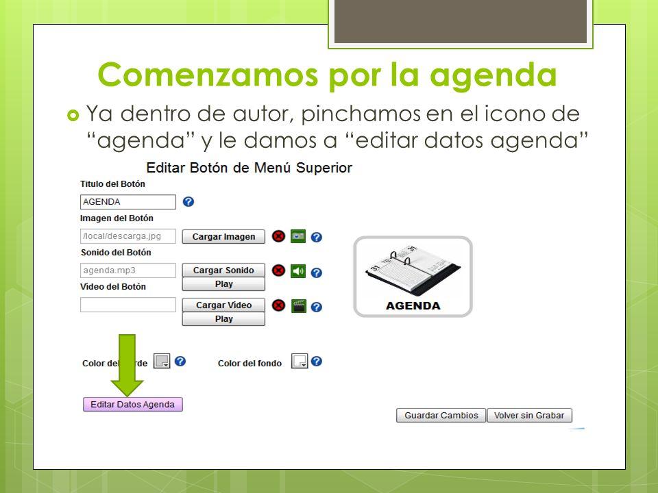 Comenzamos por la agenda Ya dentro de autor, pinchamos en el icono de agenda y le damos a editar datos agenda