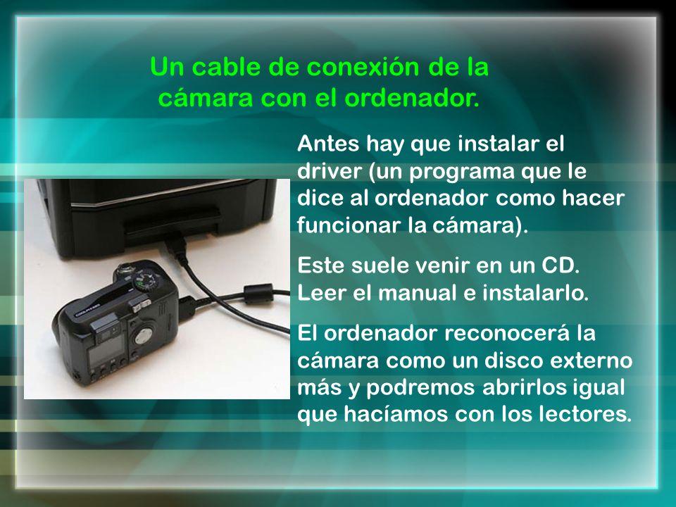 Un cable de conexión de la cámara con el ordenador. Antes hay que instalar el driver (un programa que le dice al ordenador como hacer funcionar la cám