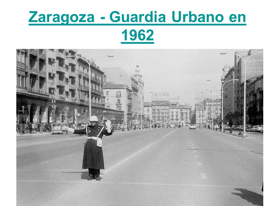 Zaragoza - Guardia Urbano en 1962