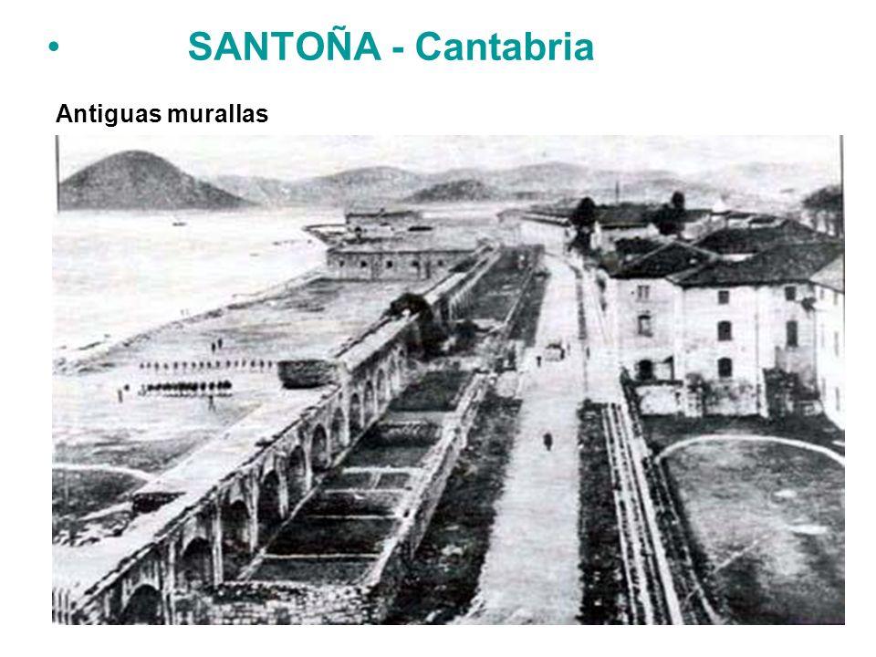 Antiguas murallas SANTOÑA - Cantabria