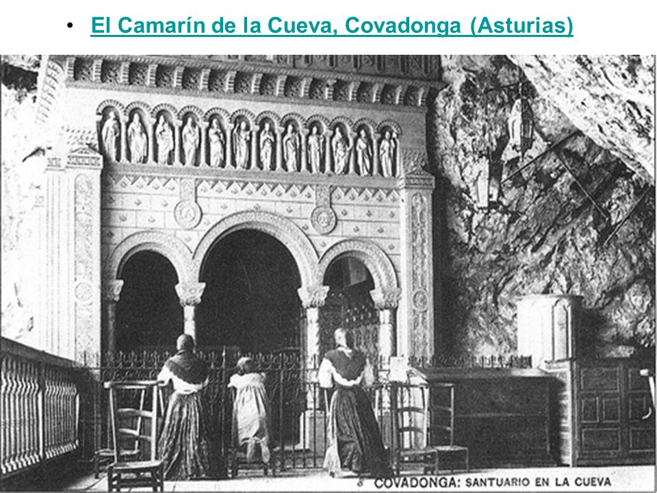 El Camarín de la Cueva, Covadonga (Asturias)