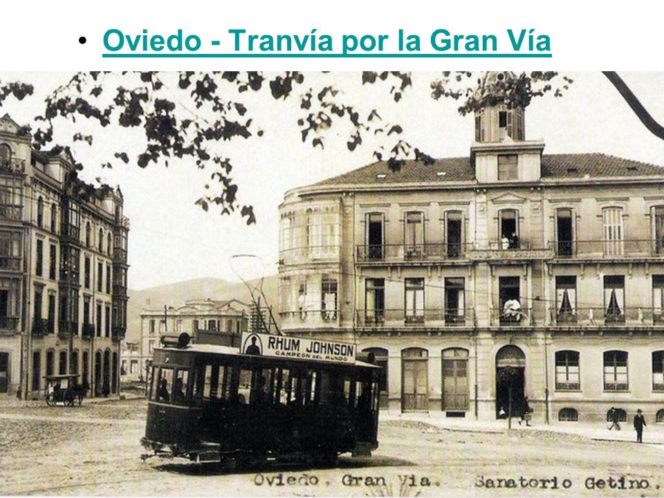 Oviedo - Tranvía por la Gran Vía