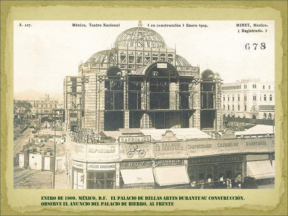 ENERO DE 1909.MÉXICO, D.F. EL PALACIO DE BELLAS ARTES DURANTE SU CONSTRUCCIÓN.