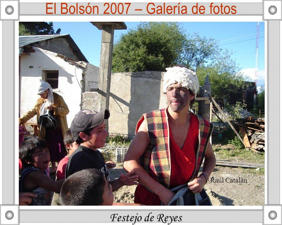 Festejo de Reyes El Bolsón 2007 – Galería de fotos Raúl Catalán