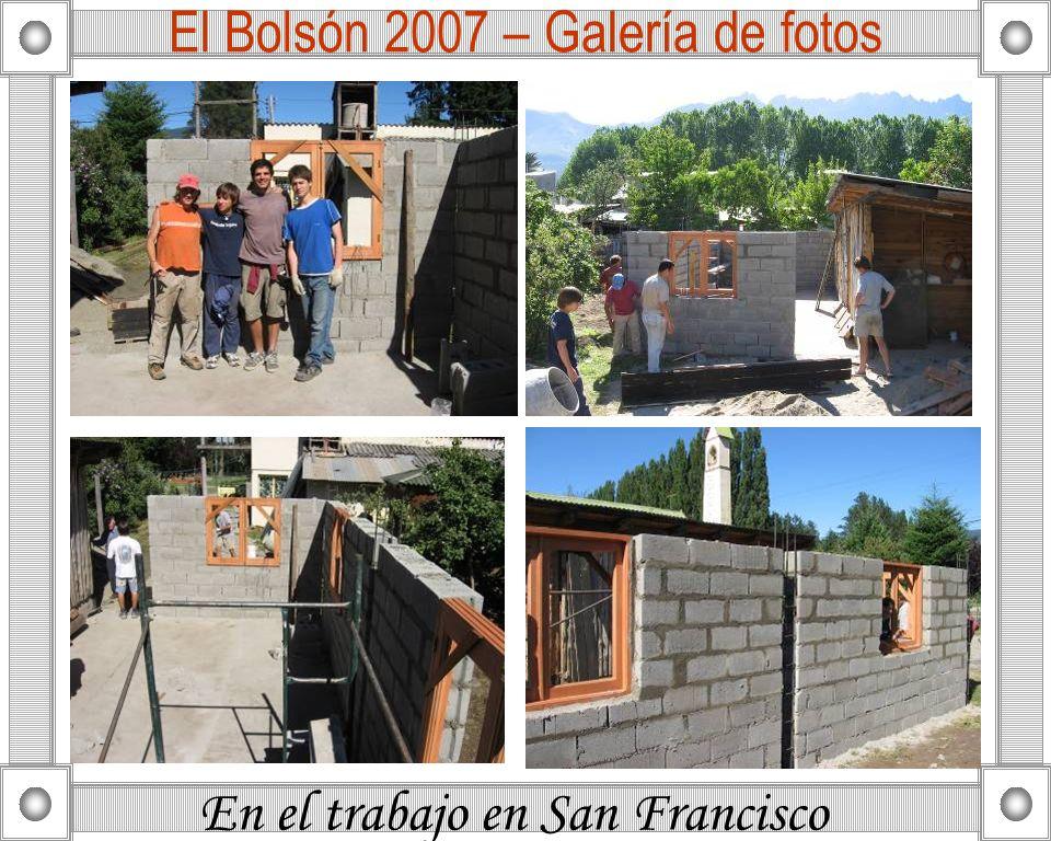 En el trabajo en San Francisco El Bolsón 2007 – Galería de fotos