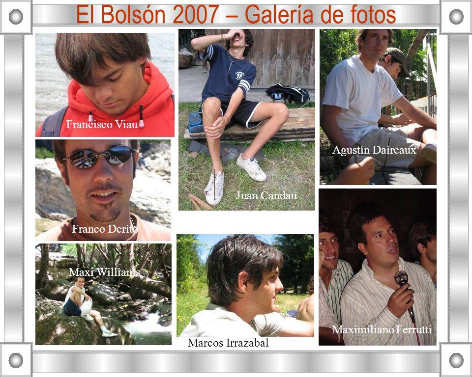 El Bolsón 2007 – Galería de fotos Francisco Viau Franco Derito Marcos Irrazabal Maximiliano Ferrutti Juan Candau Agustín Daireaux Maxi Williams