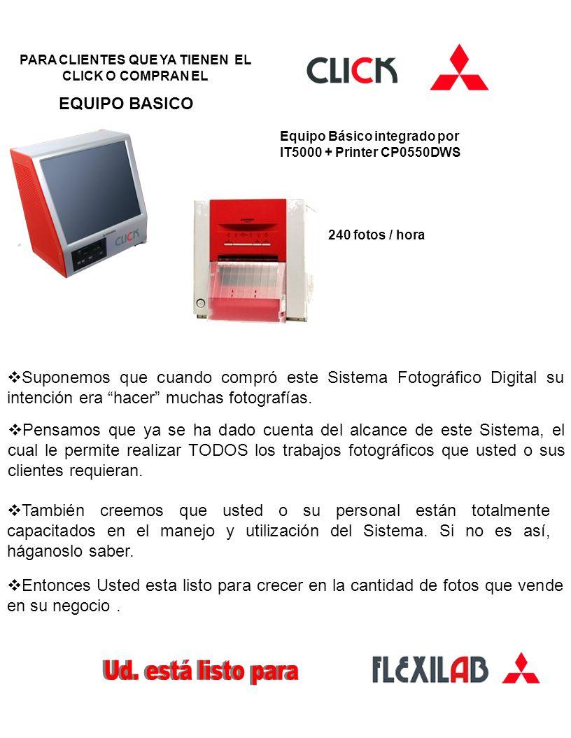 EQUIPO BASICO PARA CLIENTES QUE YA TIENEN EL CLICK O COMPRAN EL Equipo Básico integrado por IT5000 + Printer CP0550DWS Suponemos que cuando compró est