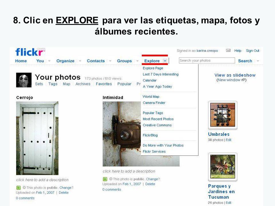 8. Clic en EXPLORE para ver las etiquetas, mapa, fotos y álbumes recientes.