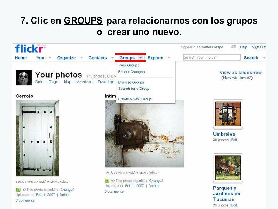 7. Clic en GROUPS para relacionarnos con los grupos o crear uno nuevo.