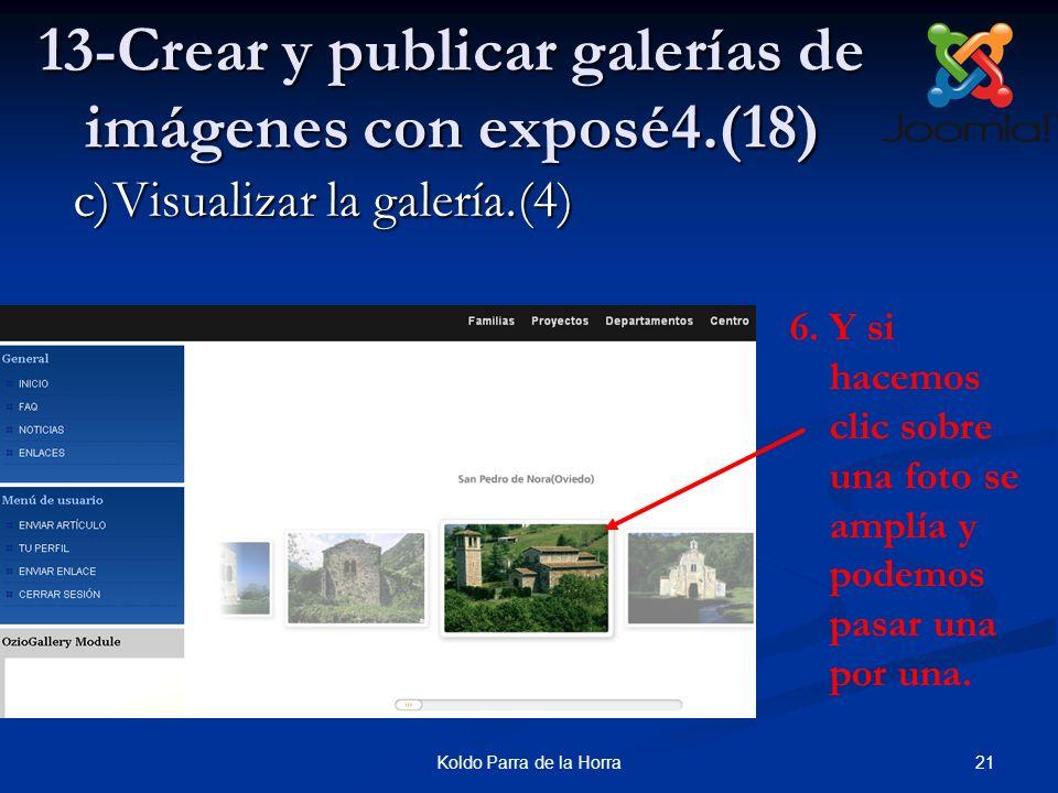 21Koldo Parra de la Horra 13-Crear y publicar galerías de imágenes con exposé4.(18) 6.Y si hacemos clic sobre una foto se amplía y podemos pasar una p