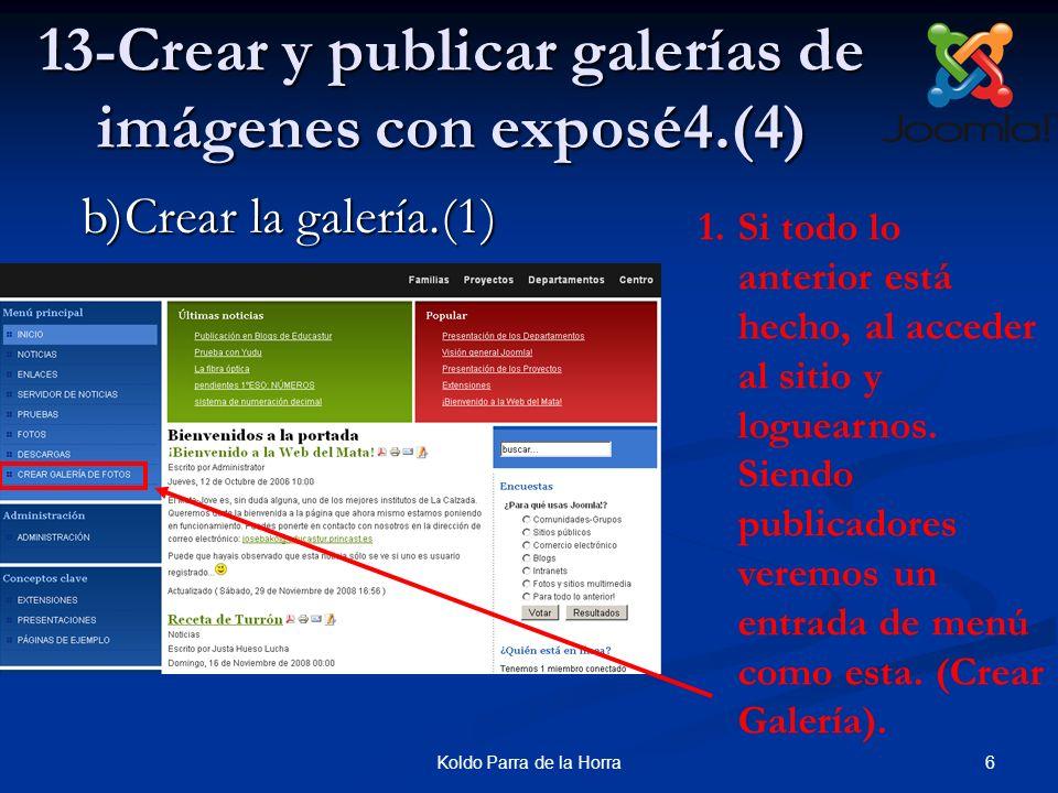 7Koldo Parra de la Horra 13-Crear y publicar galerías de imágenes con exposé4.(5) 2.Debemos introducir la contraseña de entrada a Exposé4.