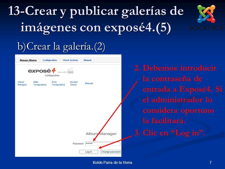 7Koldo Parra de la Horra 13-Crear y publicar galerías de imágenes con exposé4.(5) 2.Debemos introducir la contraseña de entrada a Exposé4. Si el admin