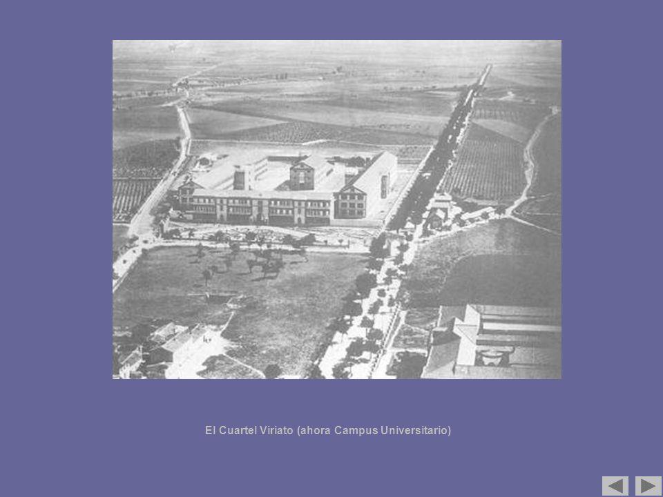 El Cuartel Viriato (ahora Campus Universitario)