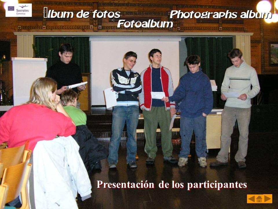 Presentación de los participantes