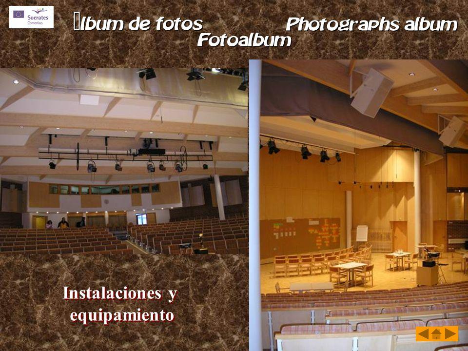 Instalaciones y equipamiento Instalaciones y equipamiento