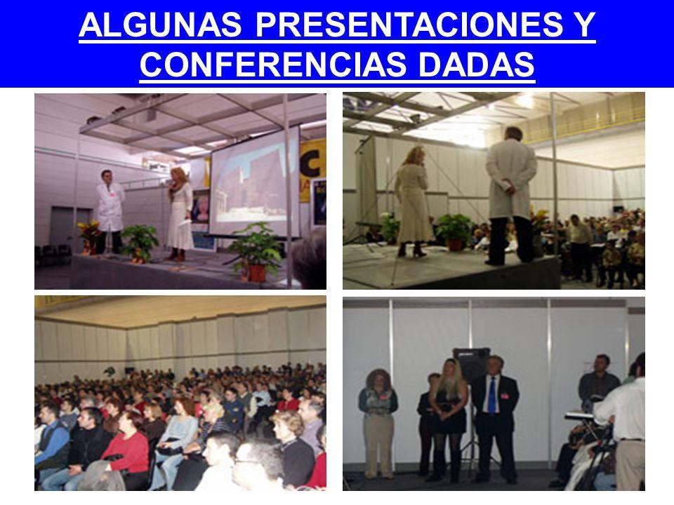 ALGUNAS PRESENTACIONES Y CONFERENCIAS DADAS