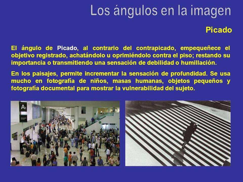 El ángulo de Picado, al contrario del contrapicado, empequeñece el objetivo registrado, achatándolo u oprimiéndolo contra el piso; restando su importa