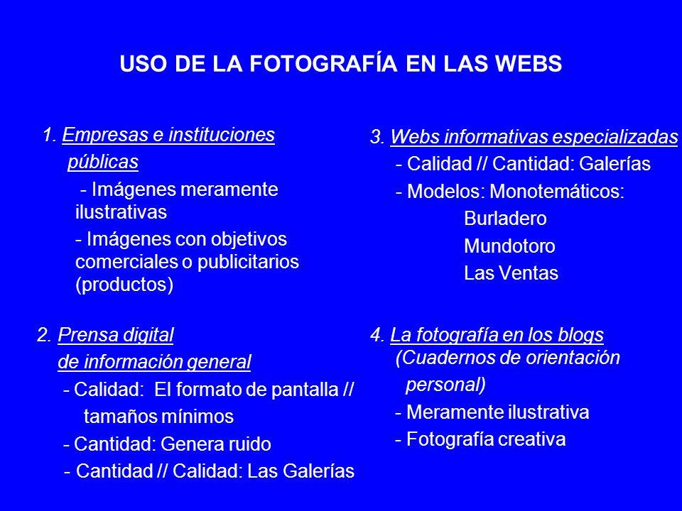USO DE LA FOTOGRAFÍA EN LAS WEBS 1. Empresas e instituciones públicas - Imágenes meramente ilustrativas - Imágenes con objetivos comerciales o publici