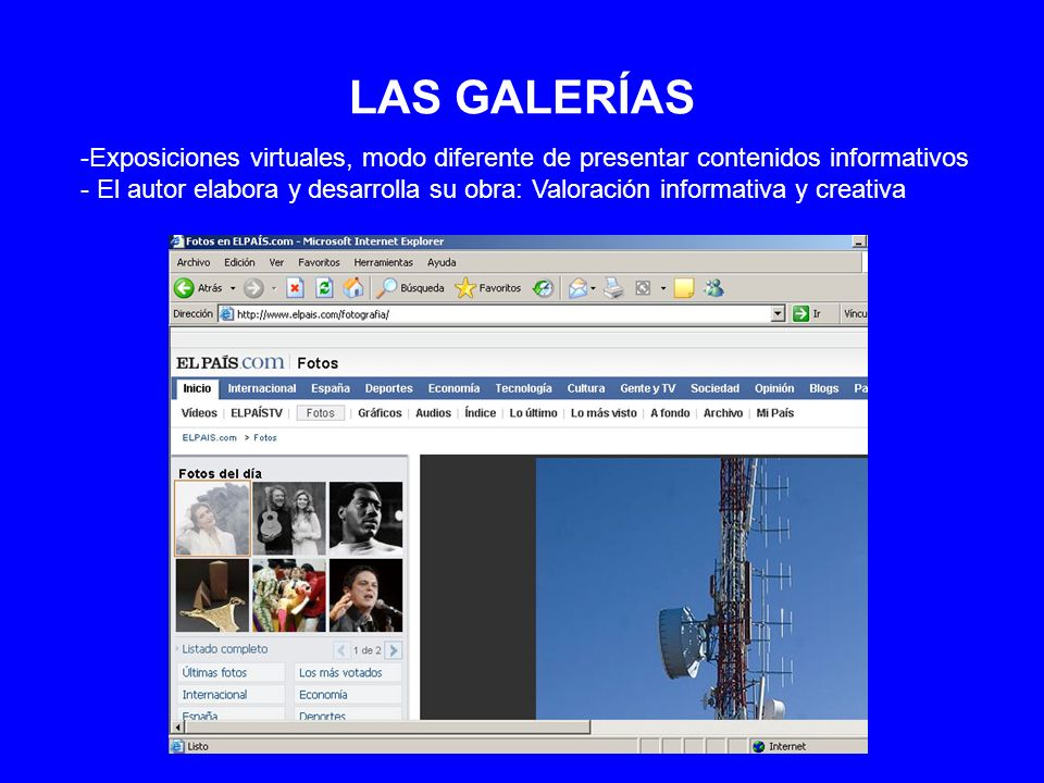 LAS GALERÍAS -Exposiciones virtuales, modo diferente de presentar contenidos informativos - El autor elabora y desarrolla su obra: Valoración informat